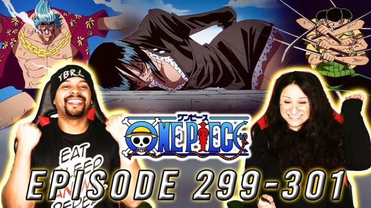 Franky and Sogeking SAVE ROBIN! One Piece Reaction Episode 299 300 301   Op Reaction