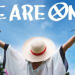 """【Scene5】ONE PIECE Vol.100/Ep.1000 Celebration Movies""""WE ARE ONE."""""""